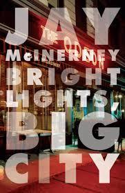 Various Artists Bright Lights Big City Songs Bright Lights Big City Jay Mcinerney 9780394726410