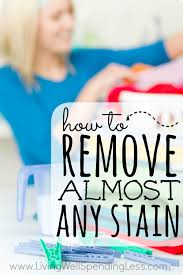How to Remove Almost Any Stain | How To Get Rid Of Almost Every Stain |
