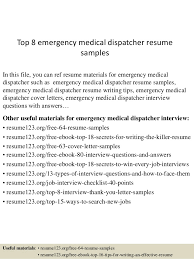 Dispatcher Resume Samples Top 8 Emergency Medical Dispatcher Resume Samples