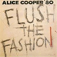 <b>Alice Cooper</b> - <b>Flush</b> The Fashion (album review ) | Sputnikmusic