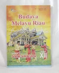 Soal pms penilaian mid semester budri kelas 7. Buku Budaya Melayu Riau Rismax