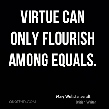 Equality Quotes Stunning Mary Wollstonecraft Equality Quotes QuoteHD