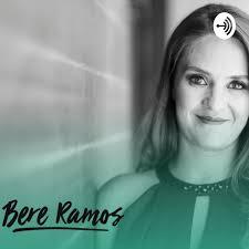 Podcast de: Bere Ramos Soul Coach