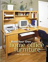 build office furniture. Perfect Furniture Build Your Own Home Office Furniture Popular Woodworking By Proulx  Danny Inside