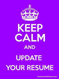 Update Your Resumes Keep Calm And Update Your Resume Keep Calm And Posters Generator