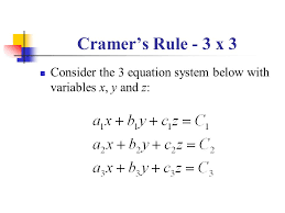 5 cramer s rule 3 x 3 consider the 3 equation system below with variables x y and z