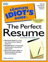 Resume It Professional Susanireland Details About Complete Idiots Guide To The Perfect Resume By Susan Ireland