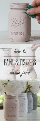 Painted Mason Jars How To Paint And Distress Mason Jars