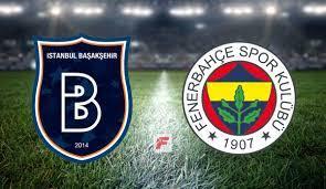 Başakşehir - Fenerbahçe CANLI - Fenerbahçe (FB) Haberleri Spor