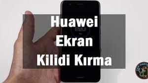 Huawei Ekran Kilidi Kırma