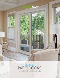 provia s endure vinyl sliding glass patio doors deliver stunning energy efficiency and meet the most stringent industry standards for storm protection