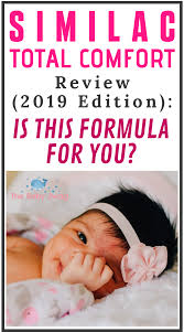 Similac Total Comfort Review 2019 Safe For Baby The