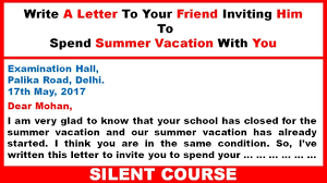 Write A Letter To Your Friend Inviting Him To Spend Summer Vacation