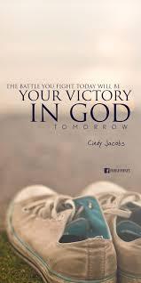 Christian Quotes On Victory Best Of La Batalla Que Luchas Hoyserá Tu Victoria En Dios Mañana Jordin