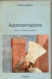Amazon.it: Approssimazione - Franco Cassano - Libri