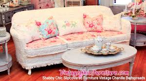 Shabby Chic Furniture Living Room Shabby Chic Slipcovered Furniture Vintage Chenille Bedspreads