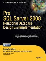 Pro Sql Server 2008 Relational Database Design And