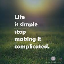 Life Is Simple LIFE Quotes Adorable Simple Life Quotes