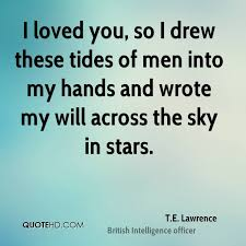 Te Lawrence Dream Quote Best Of TE Lawrence Quotes QuoteHD