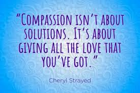 Compassion Quotes Inspiration Compassion Quotes To Inspire Acts Of Kindness Reader's Digest
