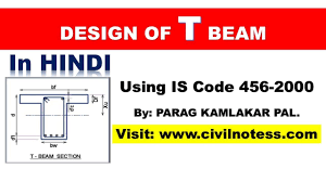 Design Of Beam As Per Is 456 T Beam Design As Per Is 456 2000 By Parag Pal In Hindi