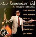 We Remember Tal: A Tribute to Tal Farlow
