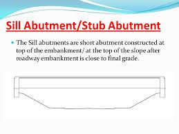 Abutment Definition Miscellaneous Bridge Components Ppt Video Online Download