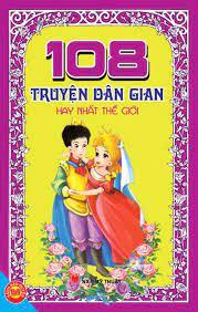 108 Truyện Dân Gian Hay Nhất Thế Giới