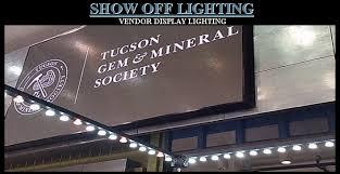 tgms tucson gem mineral society show jewelry display lighting overhead vendor booth lighting