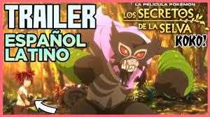Pokémon Los Secretos De La Selva COCO La Pelicula Trailer en Español Latino  - YouTube