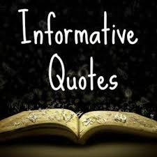 Informative Quotes InformativeQuot Twitter Fascinating Informative Wise Quotes