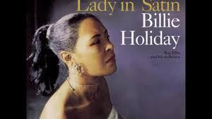 <b>Billie Holiday</b> - <b>Lady</b> in Satin - YouTube