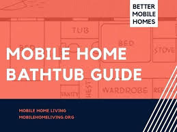 manufactured home bathtub replacement mobile home bathtub