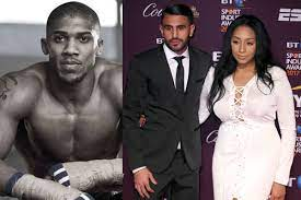 Anthony Joshua Denies Having A Romantic Affair With Ex-Wife Of Manchester  City Star, Riyad Mahrez