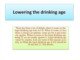 drinking age research paper ecoco inc category argumentative persuasive essays title the legal drinking age should be 18