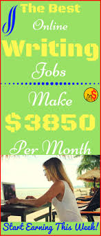 best write online ideas online careers online  online jobs from home start earning writing jobs no experience needed