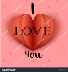 paper heart origami and the inscription i love you valentine s day card