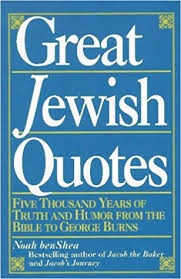 Jewish Quotes Beauteous Great Jewish Quotes Five Thousand Years Of Truth And Humor From The