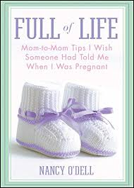 Full Of Life Mom To Mom Tips I Wish Someone Had Told Me When I Was Pregnant