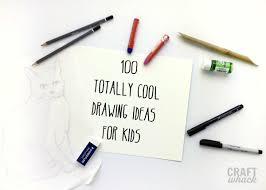 100 crazy cool drawing ideas for kids