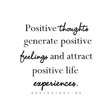 Law Of Attraction Be Positive And Get Positive Results Quotes