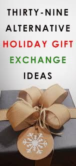 39 ingenious alternative gift exchange ideas