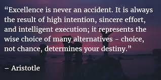 Aristotle Excellence Quote Magnificent Famous Aristotle Quotes About Excellence Is Never An Accident 48