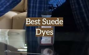 Fiebings Suede Dye Color Chart Top 5 Best Suede Dyes For Shoes Jackets 2019 Reviews