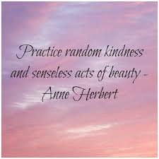 Random Acts Of Kindness Quotes New Random Acts Of Kindness Quotes Random Acts Of Kindness Kindness