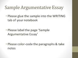 sample argumentative essay please glue the sample into the  2 please glue the sample into the writing tab of your notebook please label the page sample argumentative essay please color code the paragraphs take