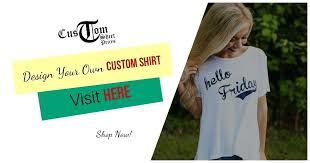 Website Where You Can Make Your Own Shirts Making Your Own T Shirts
