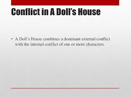 a doll s house by henrik ibsen 10 conflict in a doll s house