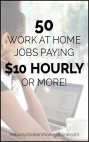 work from home jobs paying or more per hour th big and  work from home jobs paying 10 or more per hour