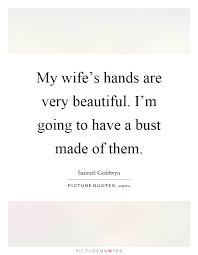 Beautiful Hands Quotes